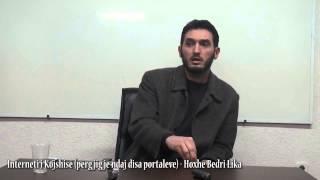 Interneti i Kojshisë (përgjigje ndaj disa portaleve) - Hoxhë Bedri Lika