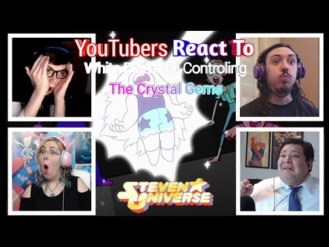 YouTubers React To White Diamond Controlling The Crystal Gems ( #stevenuniverse )