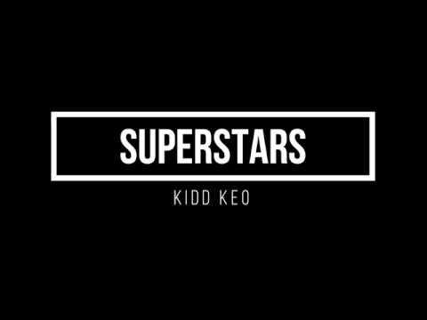 KIDD KEO - SUPERSTARS (LETRA/LYRICS)