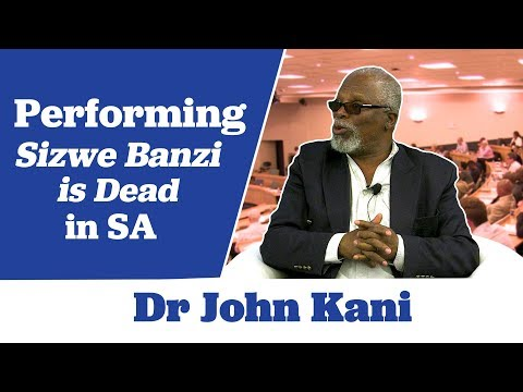 Dr John Kani on Performing 'Sizwe Banzi is Dead' in SA