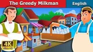 Video The Greedy Milkman Story in English | Bedtime Stories | English Fairy Tales MP3, 3GP, MP4, WEBM, AVI, FLV Juli 2019