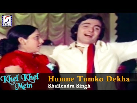 Humne Tumko Dekha - Shailendra Singh @ Khel Khel Mein - Rishi Kapoor, Neetu Singh