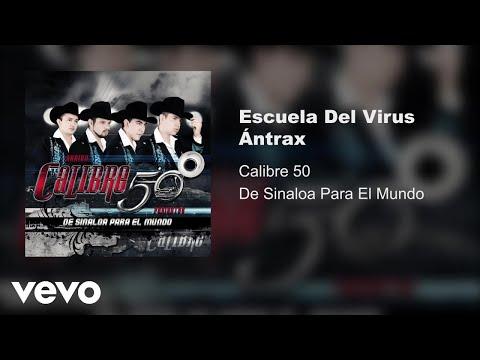 Calibre 50 - Escuela Del Virus Antrax (Audio)