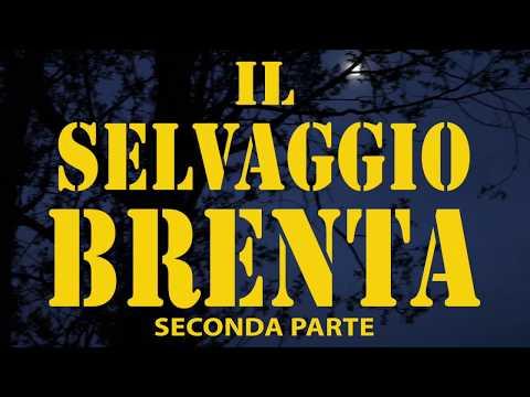 Il selvaggio Brenta - parte2 (Kkarp)