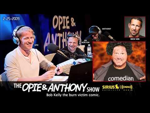 Robert Kelly the burn victim comic on Opie and Anthony