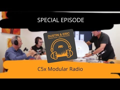 Mimosa Networks Podcast: Special Episode - C5x Modular Radio