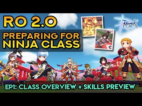 RO 2.0 PREPARING FOR NINJA CLASS ~ EP1: Class Overview + Skills Preview