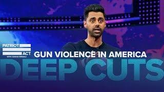 Video Hasan On Gun Violence In America | Deep Cuts | Patriot Act with Hasan Minhaj | Netflix MP3, 3GP, MP4, WEBM, AVI, FLV Agustus 2019