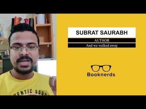 Testimonial Subrat Saurabh Writer And we walked Away