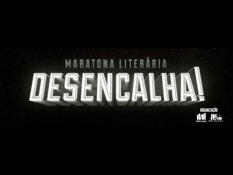 MARATONA LITERÁRIA DESENCALHA I PARTICIPE