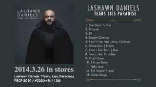 Lashawn Daniels - Tears, Lies, Paradise (Album Trailer)