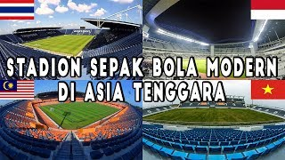 Video 10 Best Modern Football Stadium in Southeast Asia MP3, 3GP, MP4, WEBM, AVI, FLV Oktober 2018