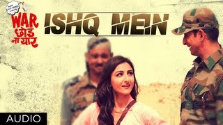 Ishq Mein Full Song (Audio) | War Chhod Na Yaar | Sharman Joshi, Soha Ali Khan