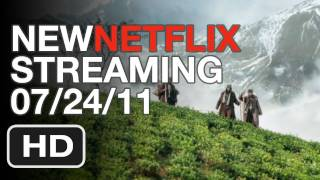 New Netflix Streaming This Week 07.24.11 - HD Trailers