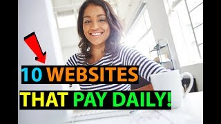 Video 10 Websites That Will Pay You DAILY Within 24 hours! (Easy Work At Home Jobs) MP3, 3GP, MP4, WEBM, AVI, FLV Juni 2019