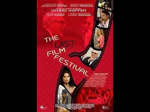 The Last Film Festival (2016) | Trailer | Dennis Hopper | Chris Kattan | Jacqueline Bisset