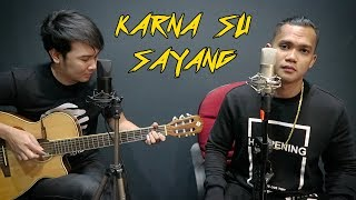 Video Karna Su Sayang (Near Feat. Dian Sorowea) Nathan Fingerstyle + D2k | Cover | Karena MP3, 3GP, MP4, WEBM, AVI, FLV November 2018