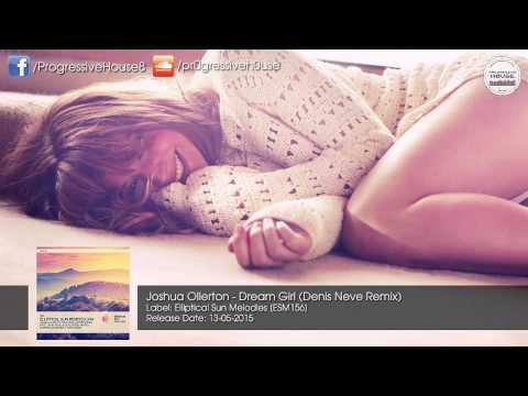 Joshua Ollerton - Dream Girl (Denis Neve Remix) [Elliptical Sun Melodies]