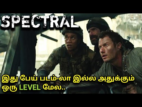 Spectral|Full Movie Explained in Tamil|Mxt|Sci-fi|SuspenseThriller|Creature|English to Tamil dubbed|