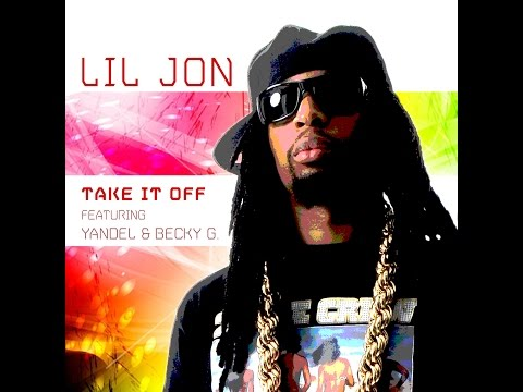 Take It Off (Lyric Video) [Feat. Yandel & Becky G]
