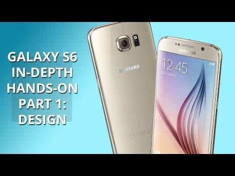 Samsung Galaxy S6 in-depth hands-on part 1: design