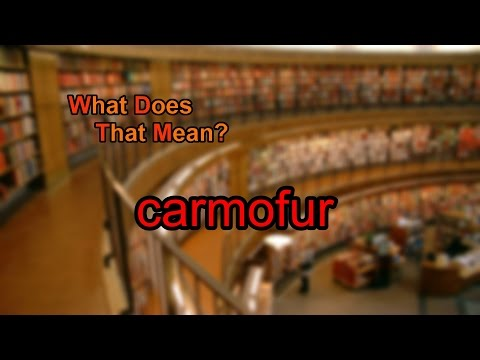 What does carmofur mean?