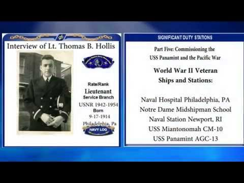 USNM Interview of Thomas Hollis Part Five Commissioning of the USS Panamint