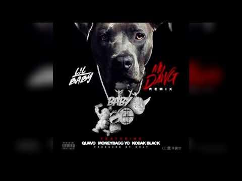 Lil Baby My Dawg Remix Ft Quavo Moneybagg Yo & Kodak Black Clean