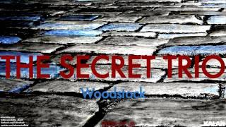 The Secret Trio - Woodstock