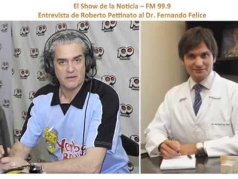ENTREVISTA DE ROBERTO PETTINATO AL DR. FERNANDO FELICE
