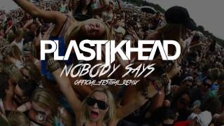 Plastikhead - Nobody Says (Remix)