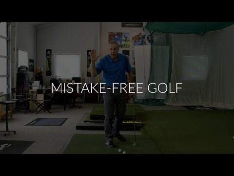 Mistake Free Golf – Shawn Clement's Wisdom in Golf