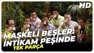 Maskeli Beşler : İntikam Peşinde - Türk Filmi