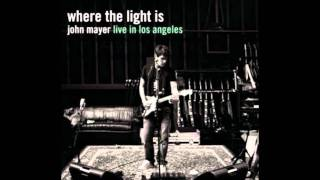 John Mayer - Gravity (Where The Light Is - Live In L.A)