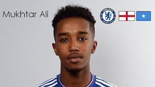Video Mukhtar Ali | Goals, Skills + Assists | Chelsea + England / Somalia MP3, 3GP, MP4, WEBM, AVI, FLV Oktober 2017