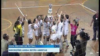Copa Record de Futsal Feminino 2018 está com inscrições abertas
