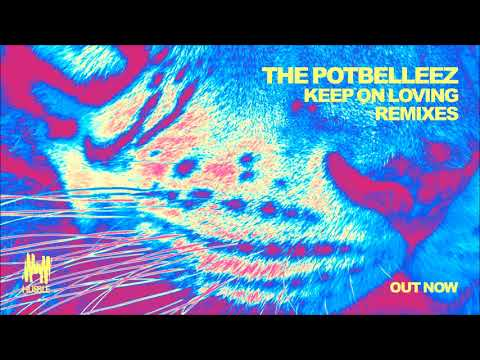 The Potbelleez - Keep On Loving (Hawksburn Remix)
