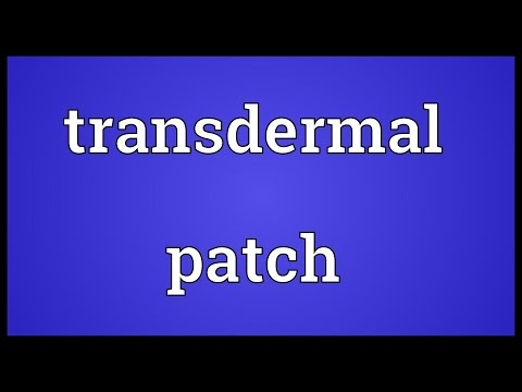 Transdermal patch Meaning