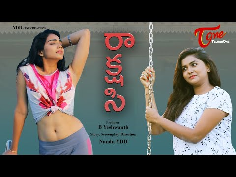 Rakshasi | Latest Telugu Short Film 2020 | by Nandu YDD | TeluguOne