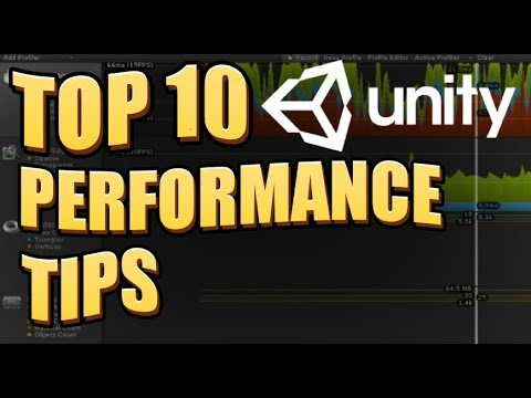 TOP 10 UNITY MOBILE PERFORMANCE TIPS