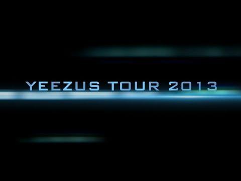 YEEZUS TOUR 2013 (Official Trailer)