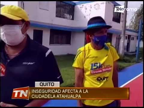 Inseguridad afecta a la ciudadela Atahualpa