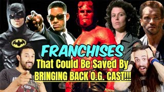 MOVIE FRANCHISES That Could Be SAVED By Bringing Back ORIGINAL CAST!!! by The Reel Rejects