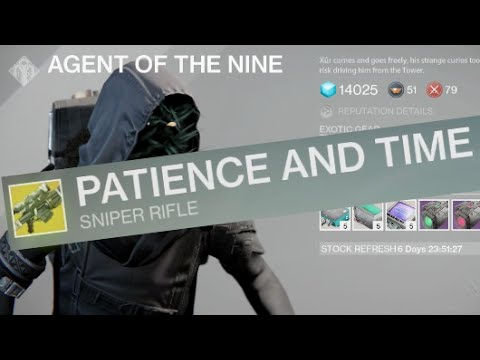 rifle - Our mysterious friend Xûr, Agent of the Nine, has returned today with new EXOTIC gear (gun & armor)! Xur now has Patience and Time exotic sniper rifle for only LIMITED TIME. Cost only 17 strange...
