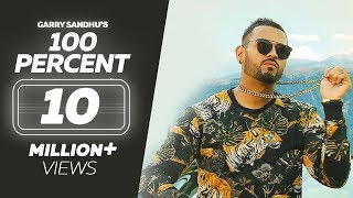 Video 100 Percent - Garry Sandhu | Tory Lanez | Wamiqa Gabbi | Roach Killa | Dr Zeus | Latest Songs 2018 MP3, 3GP, MP4, WEBM, AVI, FLV Maret 2018