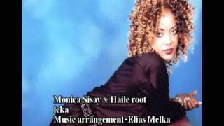 New Ethiopian Music  Monica Sisay And Haile Root