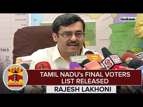 TN-Elections-2016--TNs-Final-Voters-List-Released--Rajesh-Lakhoni-TNCEO