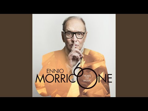 Morricone: The Ecstasy Of Gold (2016 Version)