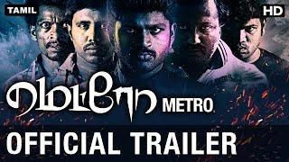 Metro Tamil Movie Official Trailer