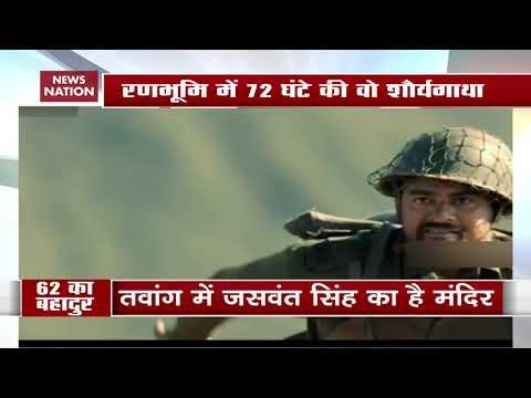 Jaswant Singh Rawat - Hero Of Battle Of Nuranang